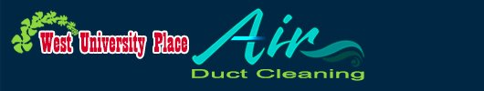Air Duct Cleaning West University Place Texas